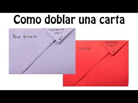 Como Doblar Una Carta El Mundo De Myg Youtube Doblar Cartas Manualidades Cartas Escritura De Cartas