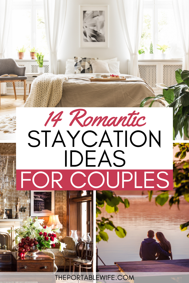 14 Romantic Staycation Ideas For Couples In 2020 Romantic Staycation Ideas Staycation Inspiration Staycation