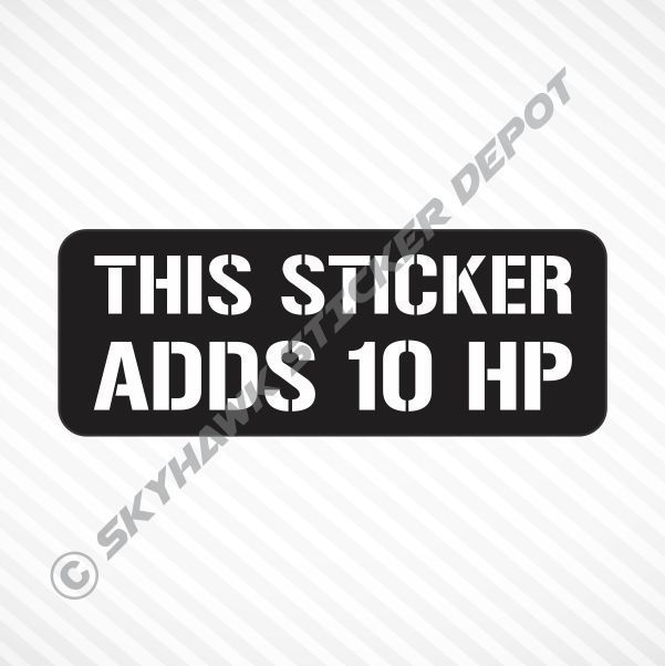 This Sticker Adds HP Funny Vinyl Sticker Decal Car Truck Bike - Funny motorcycle custom stickers decals