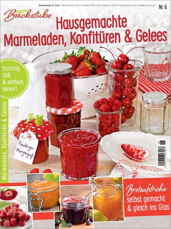Einfach Selbst Gemacht Zeitschrift aus muttis backstube nr 6 2017 hausgemachte marmeladen