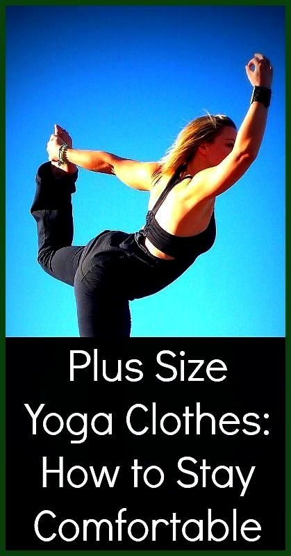 Size Yoga Clothes How to Stay Comfortable workout in comfort tips for pants and clothing women exercise jeans Plus Size Yoga Clothes How to Stay Comfortable workout in co...