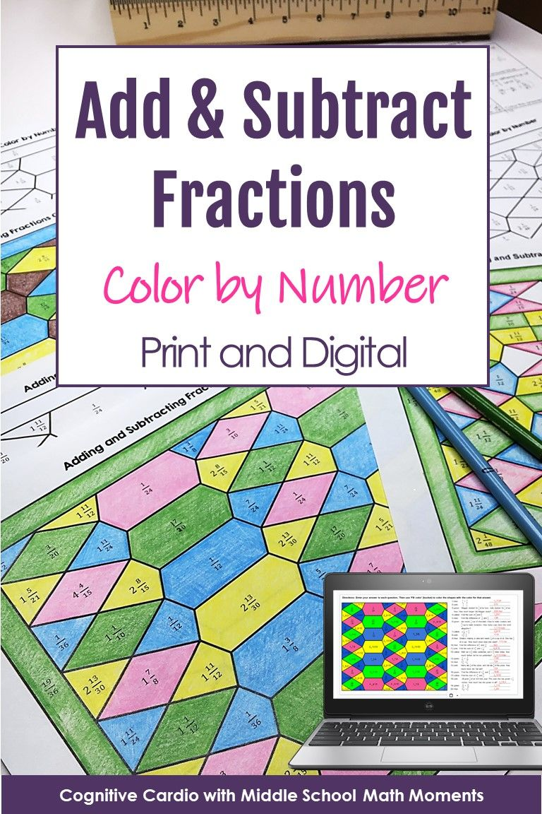 Adding And Subtracting Fractions Color By Number Print And Digital Adding And Subtracting Fractions Subtracting Fractions Adding And Subtracting Adding and subtracting color by number