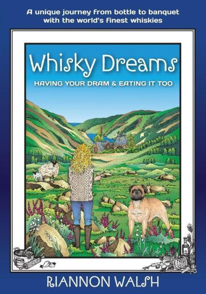 Whisky Dreams: Having Your DRAM & Eating It Too