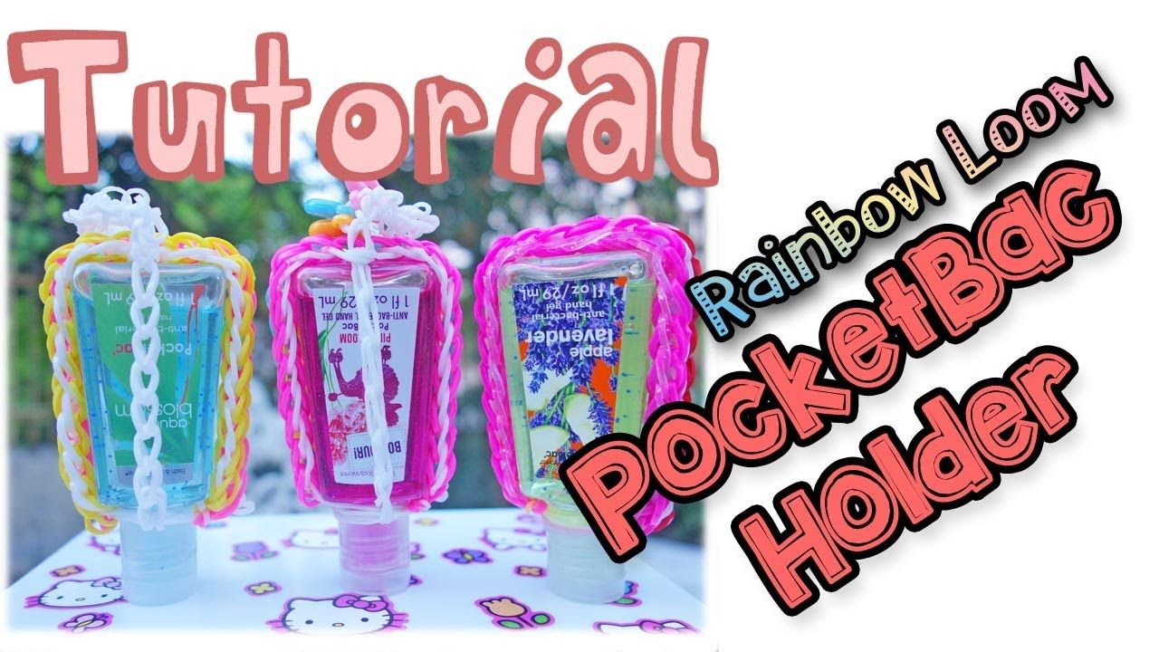 Rainbow Loom Tutorial Pocketbac Hand Sanitizer Holder Rainbow