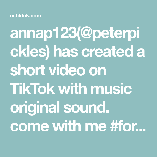 Annap123 Peterpickles Has Created A Short Video On Tiktok With Music Original Sound Come With Me Foryou Foryoupage Fyp Li Voice Effects Mood Boost Music