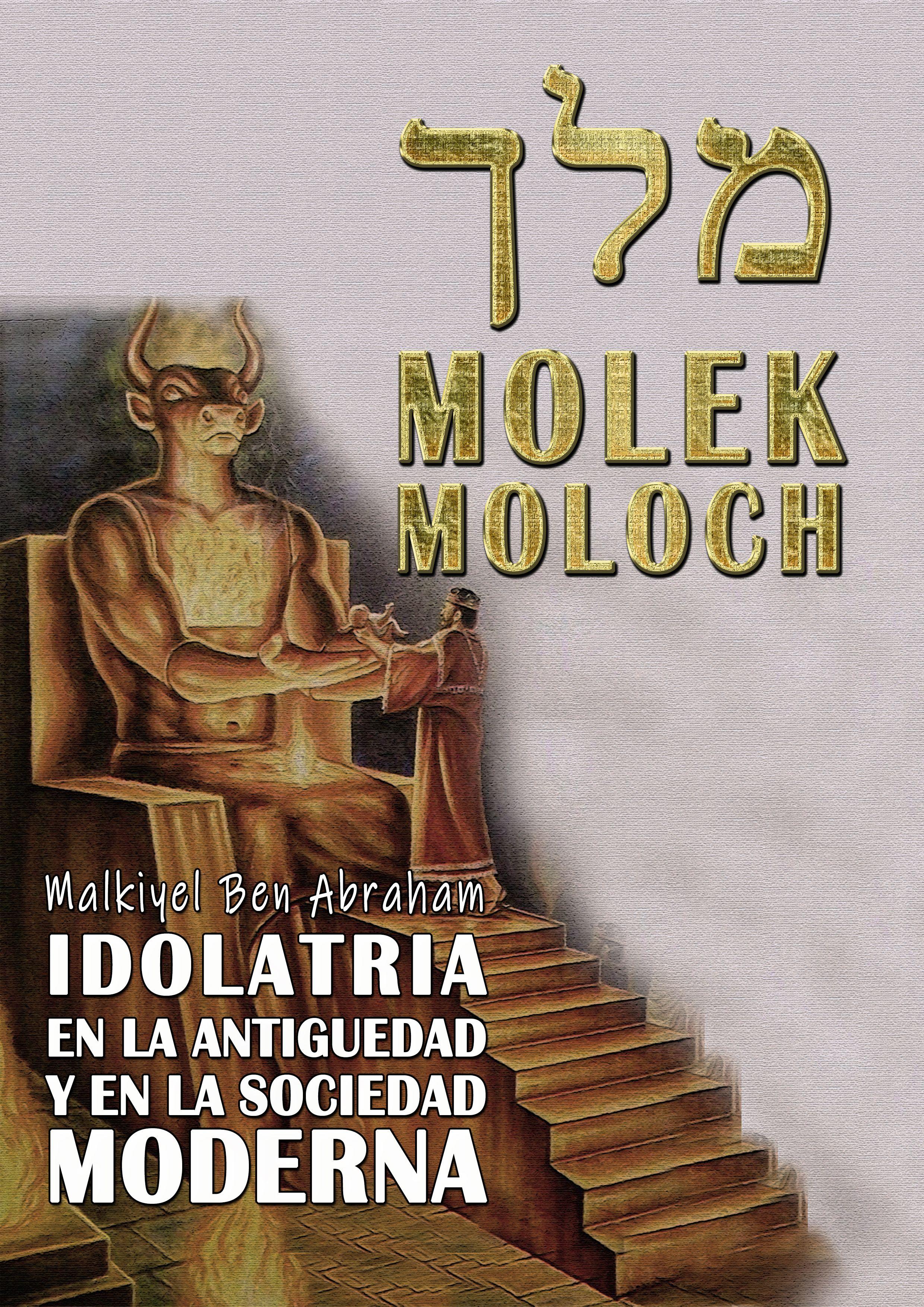 Molek Moloch מלך En La Antigüedad Y El Moderno Molek Moloch Sacrificio De Niños En La Actualidad En 2021 Libros Cristianos Pdf Hechos De La Historia Libros