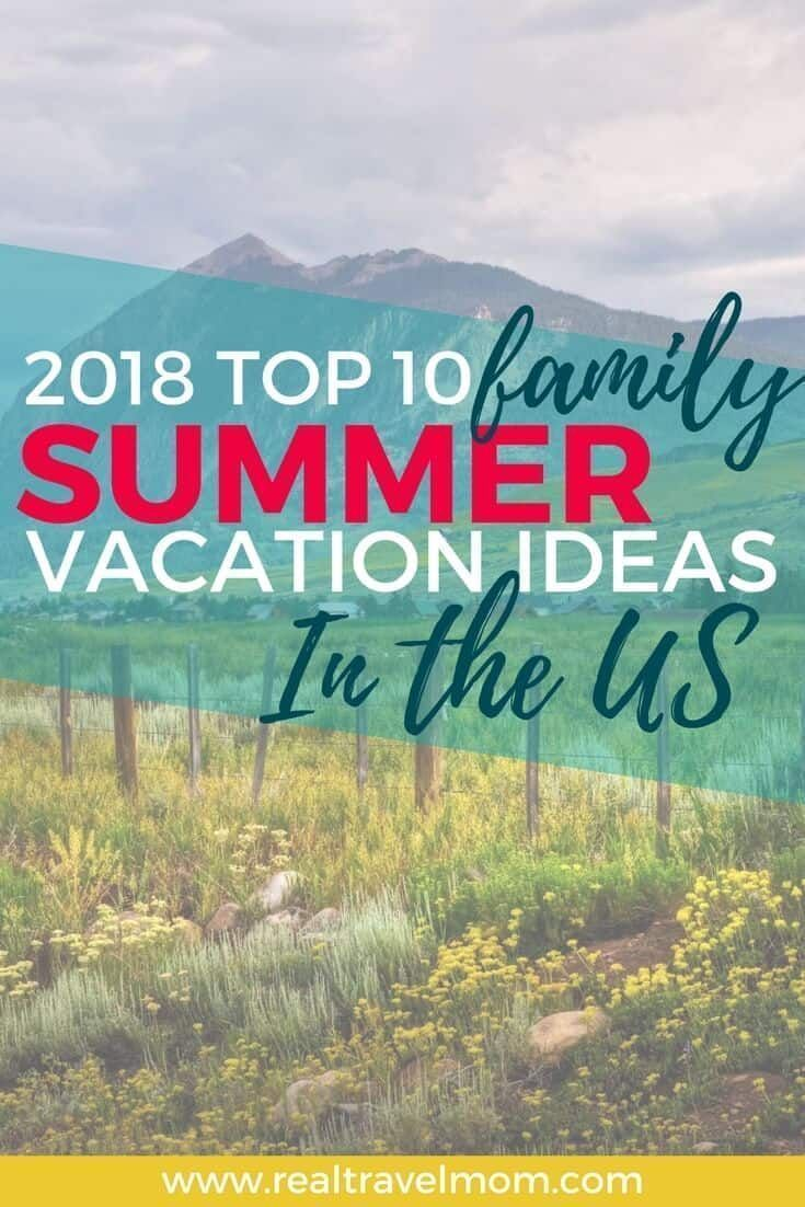 Cheap All Inclusive Family Vacation: Top 10 Family Summer Vacation Ideas In The US For 2018