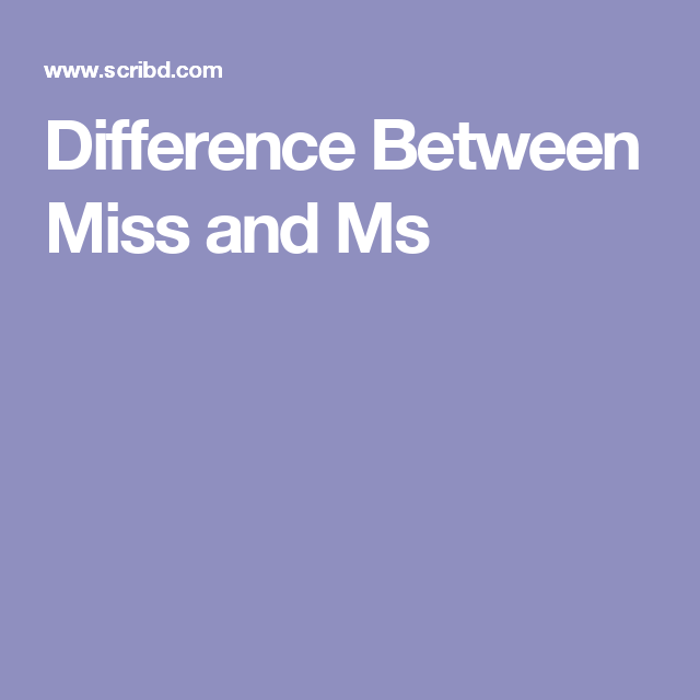difference between miss and ms miss and ms pinterest marital