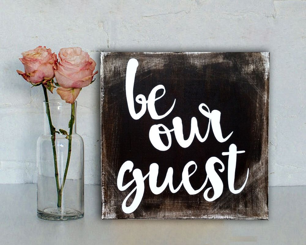 Guest Room Sign Decor Alluring Be Our Guest Sign Rustic Sign Rustic Home Decor Disney Sign Design Inspiration