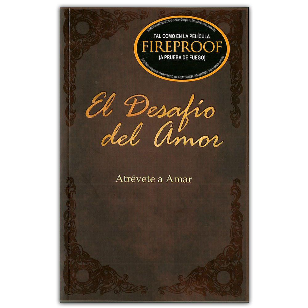 El Desafio del Amor: Atrevete a Amar (Spanish Edition)