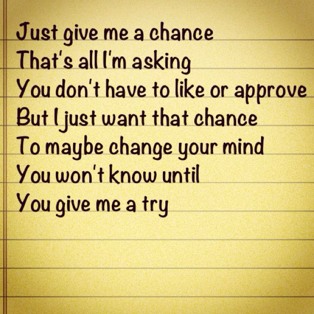 Just Give Me A Chance My Words Quotes Love Quotes Quotes