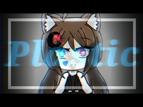Plastic || Meme Gacha Life - YouTube (With images) | Cute ...