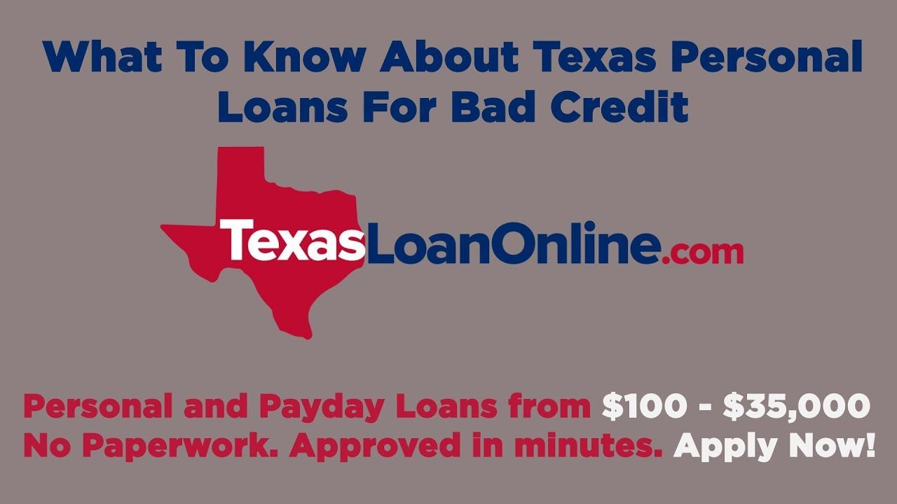 What To Know About Texas Personal Loans For Bad In 2020 Personal Loans Loans For Bad Credit Payday Loans Online