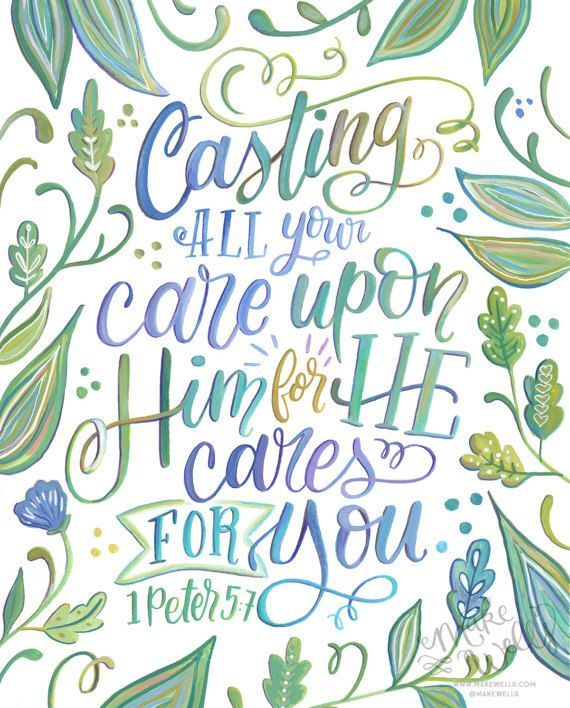 1 Peter 5:7 Casting All Your Cares Upon Him for He