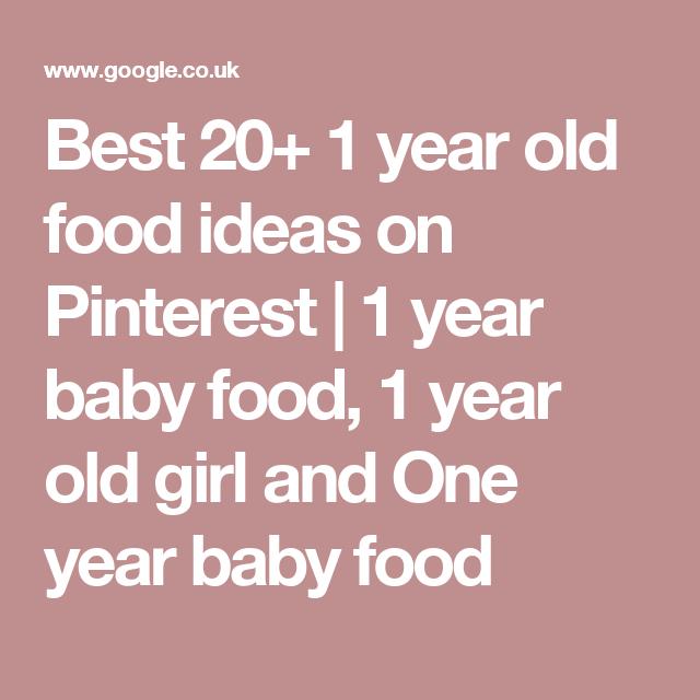 Best 20 1 Year Old Food Ideas On Pinterest