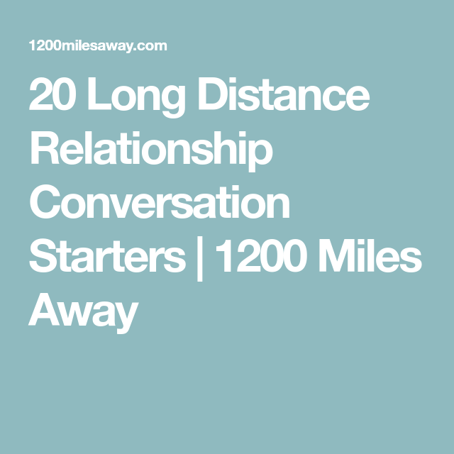 Long distance relationship conversation