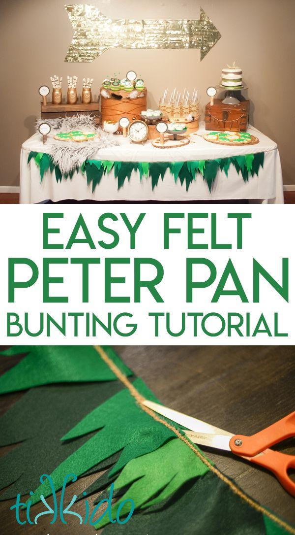 How To Make Peter Pan Bunting Derek S 1st Birthday Peter Pan
