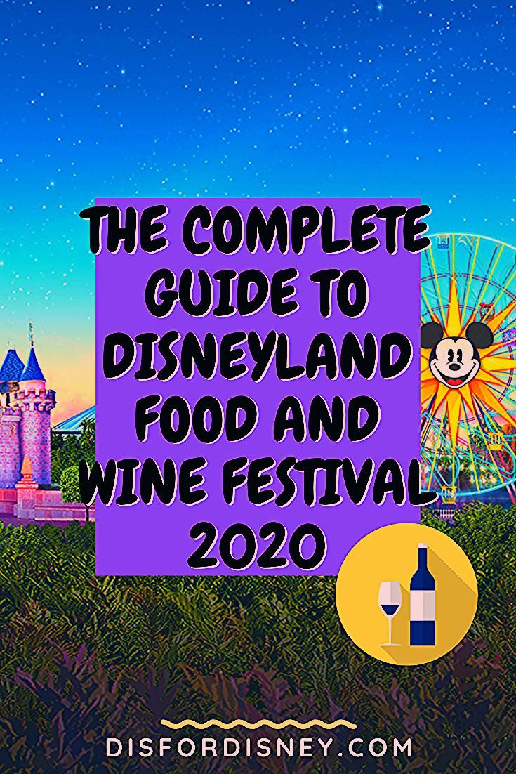 Photo of Complete Guide to Disneyland Food & Wine Festival 2020