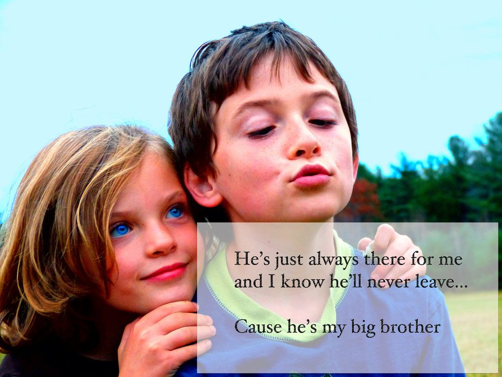 Big Brother From Little Sister Quotes Cause He S My Big Brother Little Sister Quotes Brother Quotes Sister Quotes