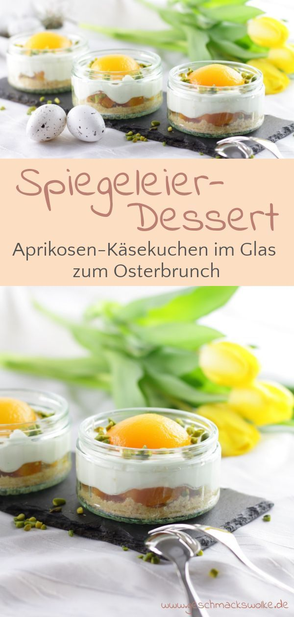 Photo of Apricot cheesecake in a glass for Easter brunch ⋆ Flavor cloud