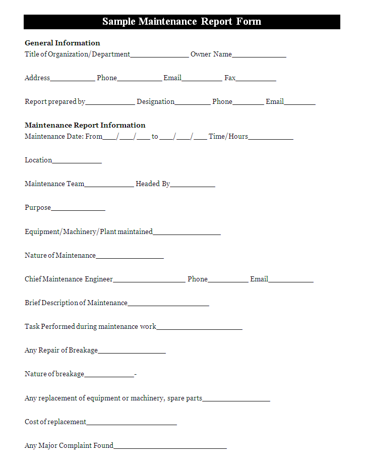 A Maintenance Report Form Is A Document That Is Used To Keep