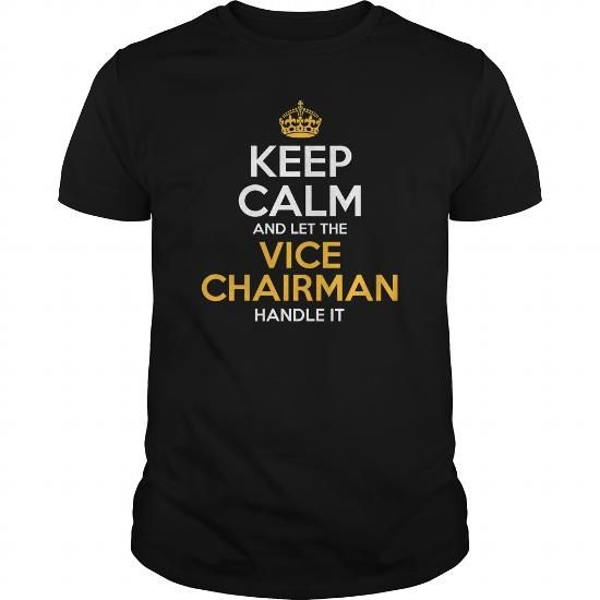 Awesome Tee For Vice Chairman T Shirts, Hoodies. Get it here ==► https://www.sunfrog.com/LifeStyle/Awesome-Tee-For-Vice-Chairman-125840609-Black-Guys.html?41382