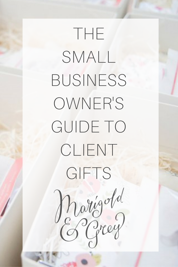 The Small Business Owner's Guide to Client Gifting ...