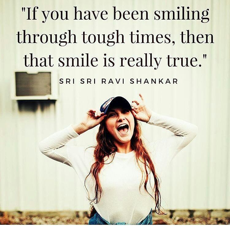 Quotes About Smiling Through Hard Times: If You Have Been Smiling Through Tough Times, Then That