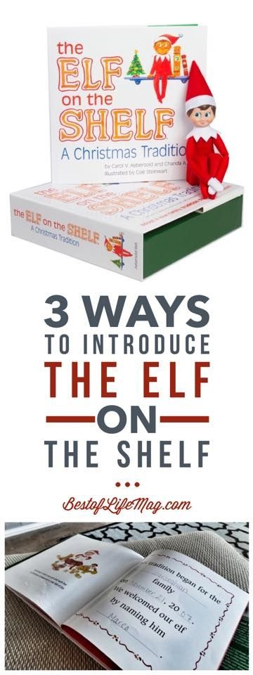 With These Three Ways To Introduce Elf On The Shelf To