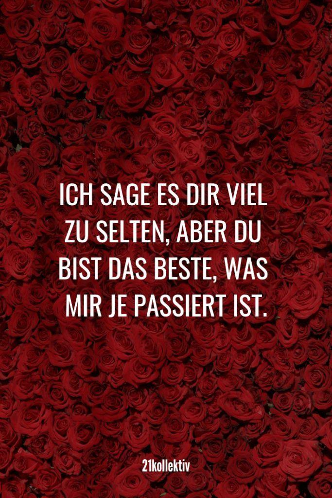 Ich sage es dir viel zu selten, aber du bist das beste, was mir je passiert ist. | Mehr unfassbar schöne Valentinstag Sprüche findest du auf unserem Blog #liebe #partnerschaft - #aber #auf #beste #bist #Blog #das #dir #du #es #findest #Ich #ist #je #liebe #Mehr #mir #partnerschaft #passiert #real #sage #schöne #selten #Sprüche #unfassbar #unserem #Valentinstag #viel #zu