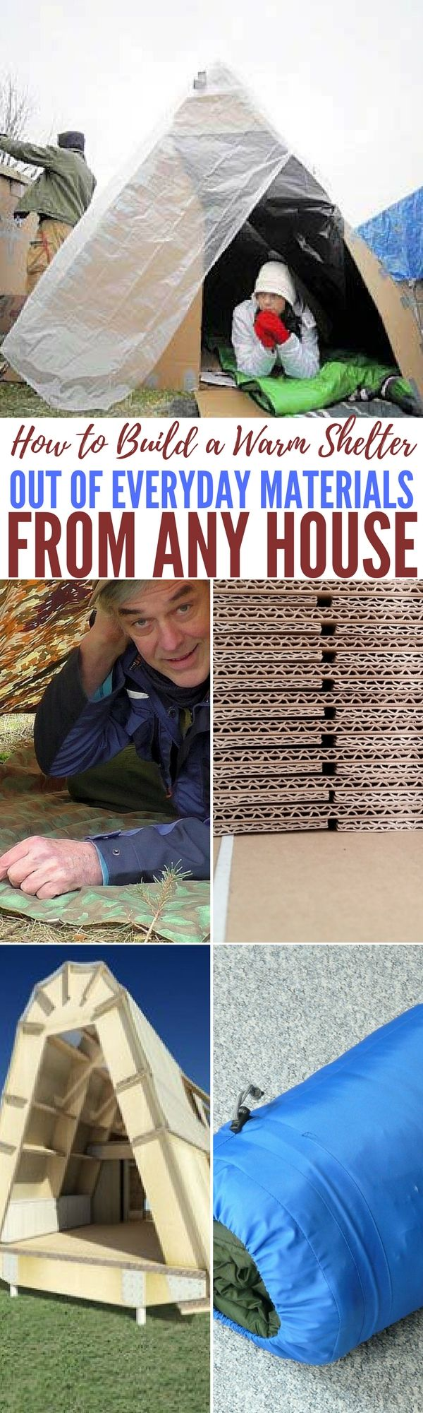 How to build a warm shelter out of everyday materials from for How to find a good builder