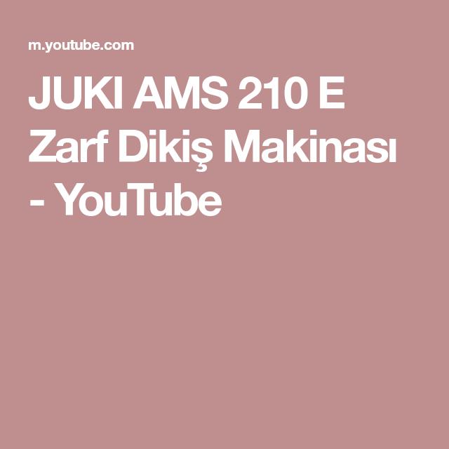 JUKI AMS 210 E Zarf Dikiş Makinası YouTube Les matériels