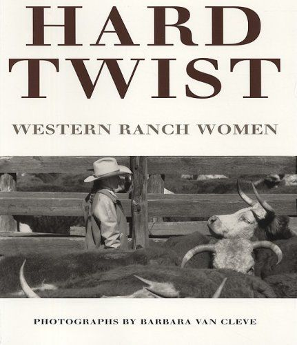 Hard twist: Western Ranch Women by Barbara Van Cleve, this book is by our couch in our living room. So good!