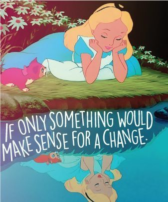 Alice In Wonderland Quotes Disney Endearing Pindayanara Plascencia On Alice And Wonderland  Pinterest  Alice