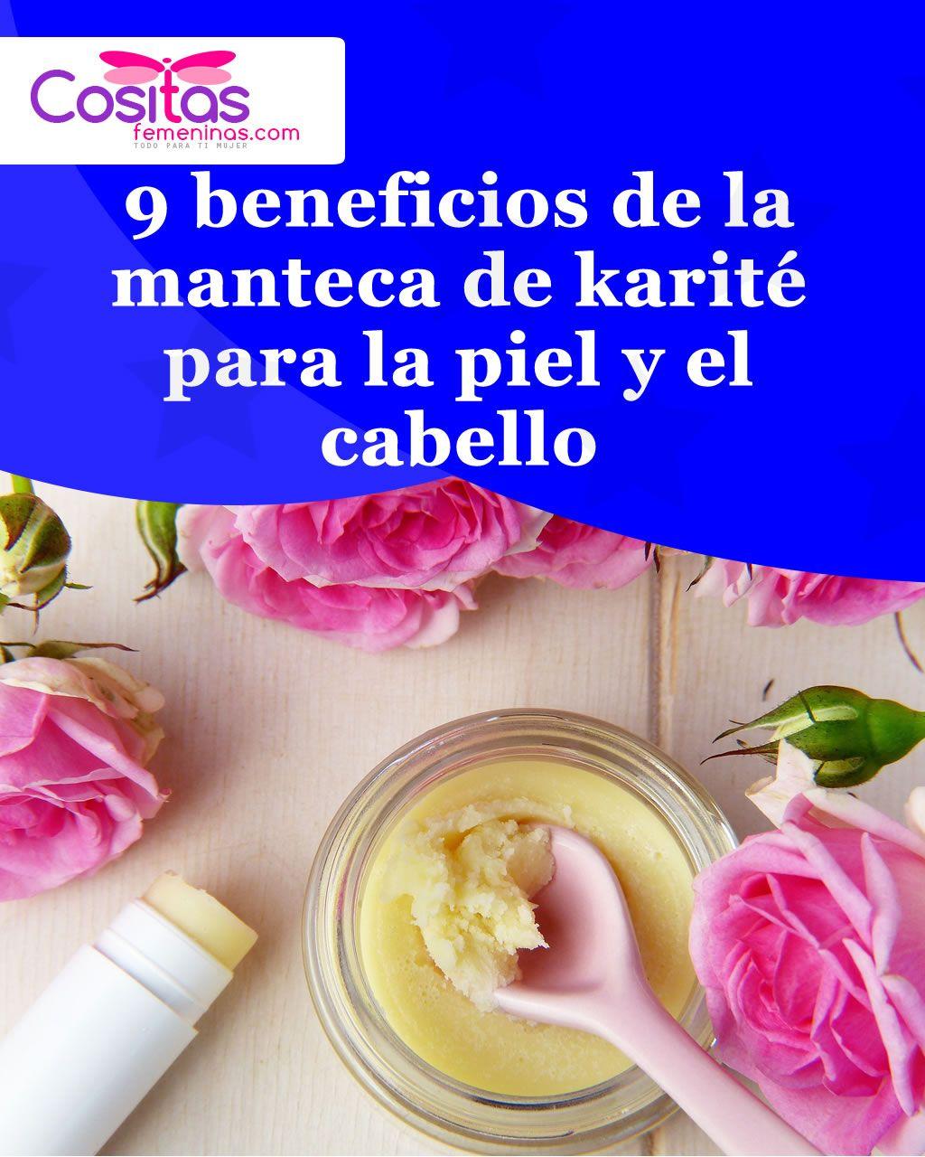 9 Beneficios De La Manteca De Karité Para La Piel Y El Cabello Karite Beneficios Piel Cabello Hand Soap Bottle Hand Soap Soap