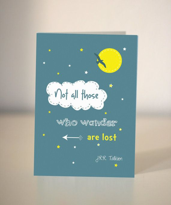 Farewell Card  JRR Tolkien Quote Card  Not All Those Who Wander