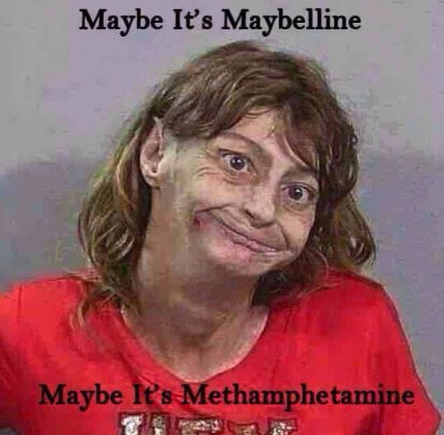Maybe it's meth lol police humor