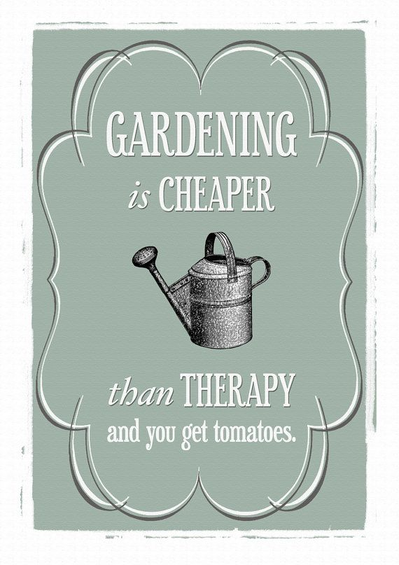 Gardening Print Gardening Poster Gardening Gift Wall Art Etsy Garden Quotes Garden Gifts Quote Posters