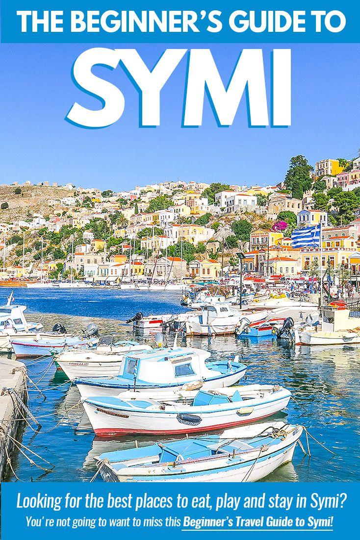 Symi 101 The Beginners Guide to the Greek Island of Symi Greek