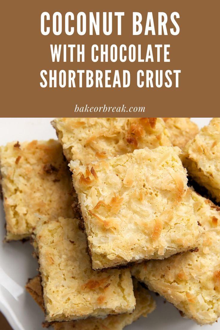 Coconut Bars with Chocolate Shortbread Crust | Bake or Break