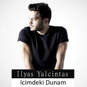 دانلود آهنگ ترکی معروف الیاس یالچینتاش Icimdeki Duman Pics Music John