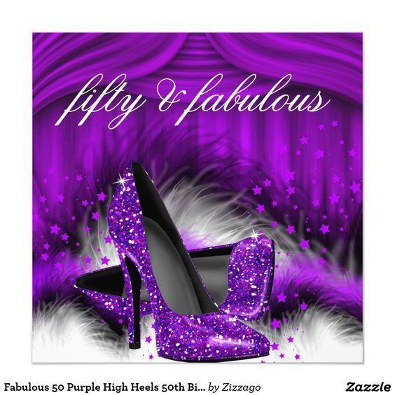 fabulous 50 purple high heels 50th birthday party invitation decor