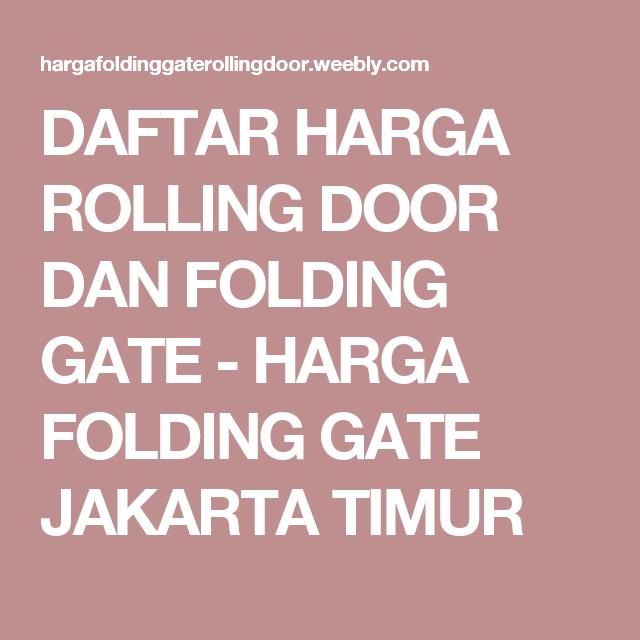 DAFTAR HARGA ROLLING DOOR DAN FOLDING GATE - HARGA FOLDING GATE JAKARTA TIMUR