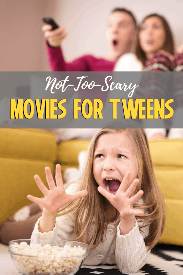 Scary (But NotTooScary) Movies For Teens and Tweens in