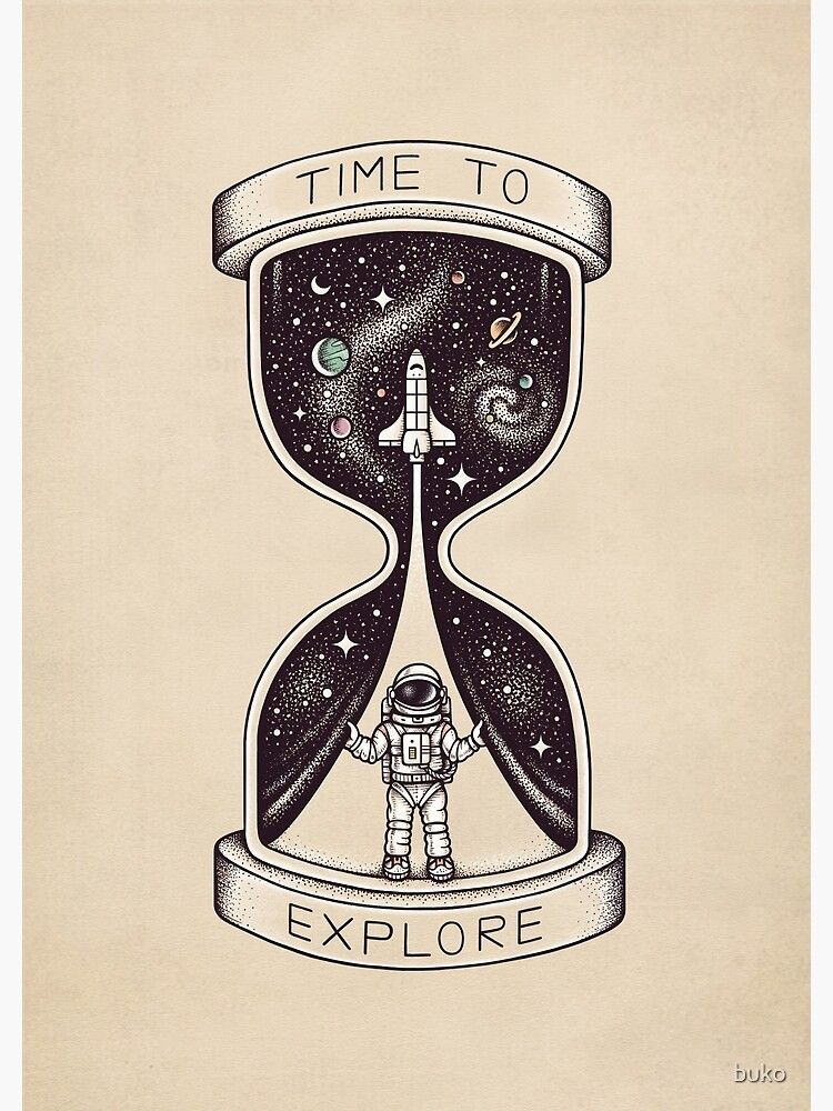 Time To Explore Poster In 2020 Explore Tattoo Hourglass