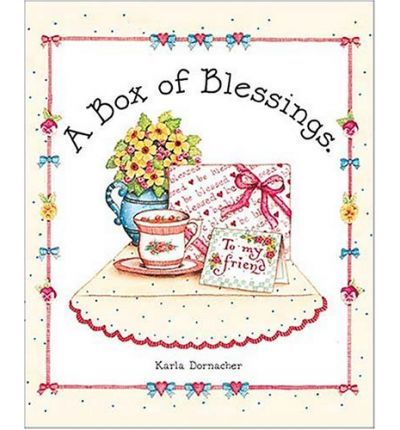 A Box of Blessings: Karla Dornacher's Box of Blessings