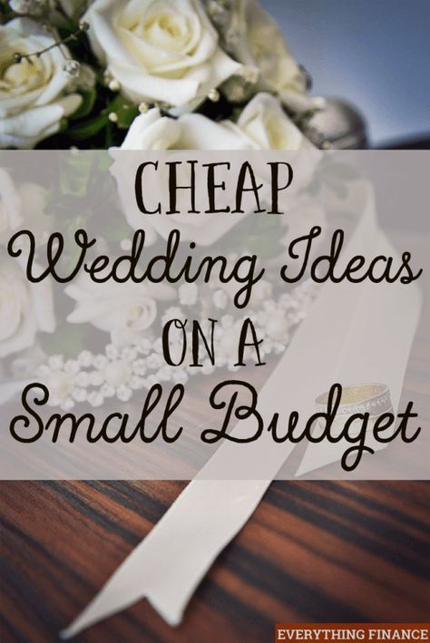 Cheap Wedding Ideas On A Small Budget Wedding Pinterest