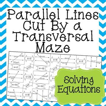Parallel Lines Cut By A Transversal Maze Worksheet Solving