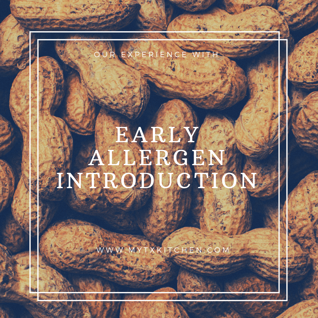 Early Allergen Introduction My Texas Kitchen Pioneer Foods Food Allergens Food Allergies