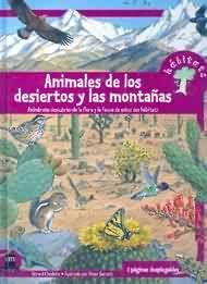 Fantástico libro de SM sobre animales de los desiertos y las montañas, detallando la flora y fauna de esos hábitats, con texto de Gerard Cheshire e ilustraciones de Peter Barrett. Edad recomendada 9 a 11 años. *En nuestra biblioteca